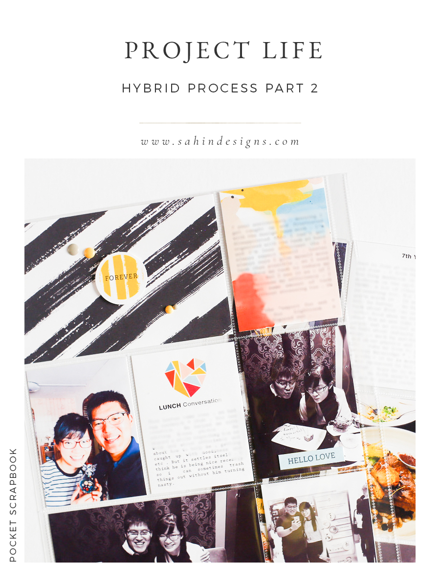 Project Life Hybrid Process Part 2 - Sahin Designs - Pocket Scrapbook