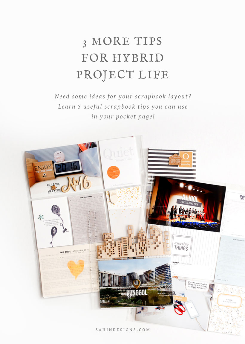 Need some ideas for your scrapbook layout? Click through to learn three useful hybrid project life scrapbook tips and inspirations. Pin & save for later!