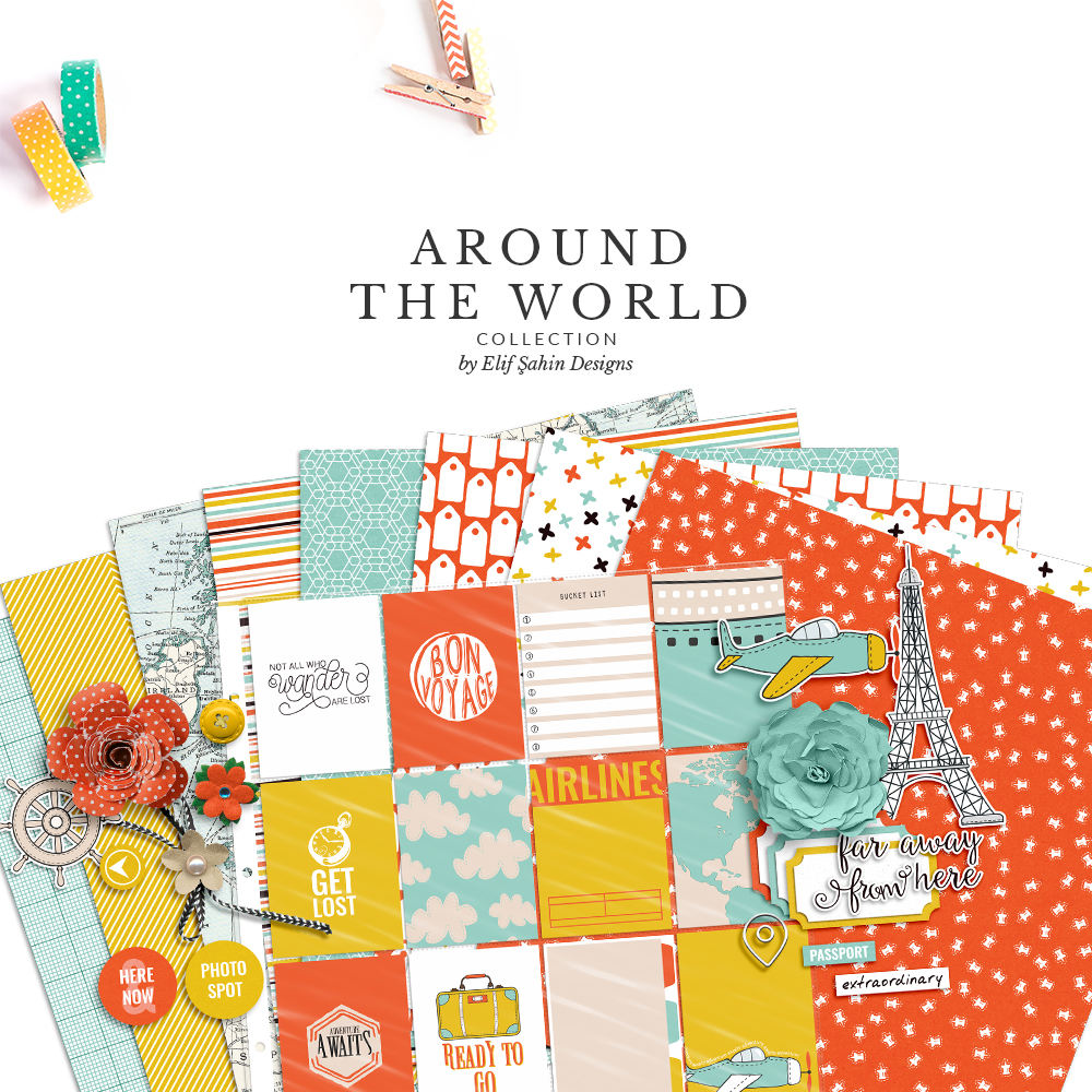Around The World Digital Scrapbook Collection by Sahin Designs. Click to download the kit. Pin & save for later!