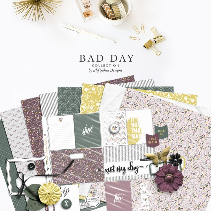 Bad Day Digital Scrapbook Collection by Sahin Designs. Click to download the kit. Pin & save for later!