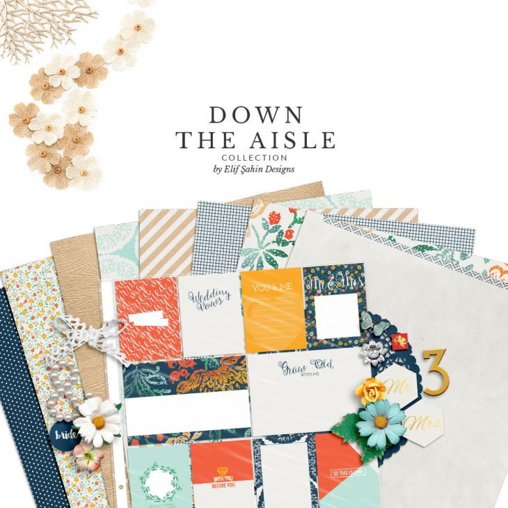 Down The Aisle Digital Scrapbook Collection by Sahin Designs. Click to download the kit. Pin & save for later!