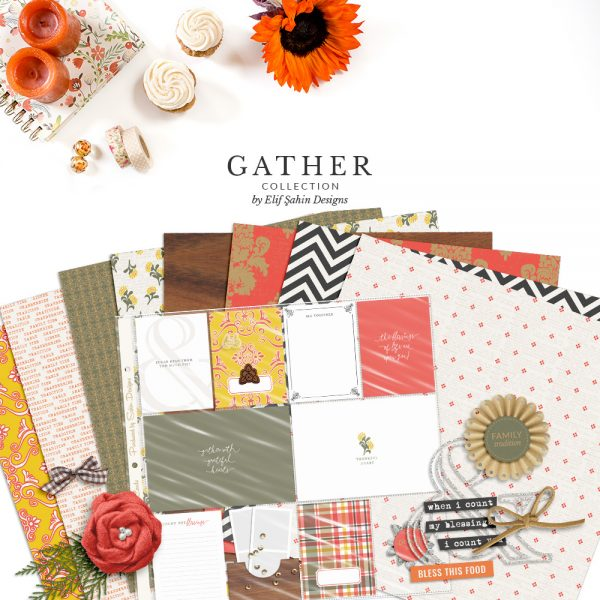 Gather Digital Scrapbook Collection by Sahin Designs. Click to download the kit. Pin & save for later!