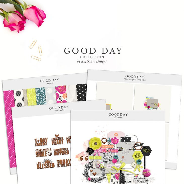 Good Day Digital Scrapbook Collection by Sahin Designs. Click to download the kit. Pin & save for later!