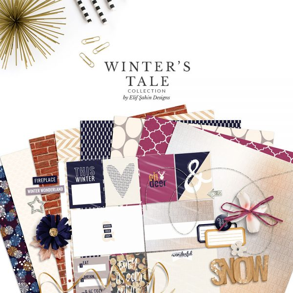 Winter's Tale Digital Scrapbook Collection by Sahin Designs. Click to download the kit. Pin & save for later!