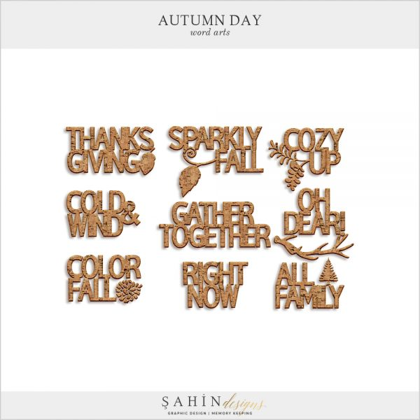 Autumn Day Digital Scrapbook Word Arts by Sahin Designs. Click to download the kit. Pin & save for later!