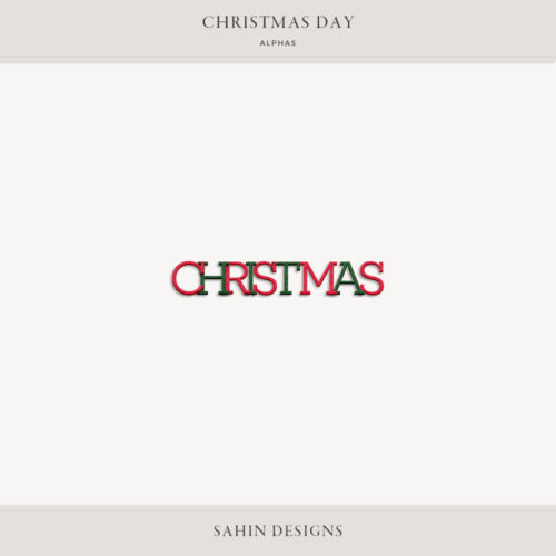 Christmas Day Digital Scrapbook Alphas - Sahin Designs