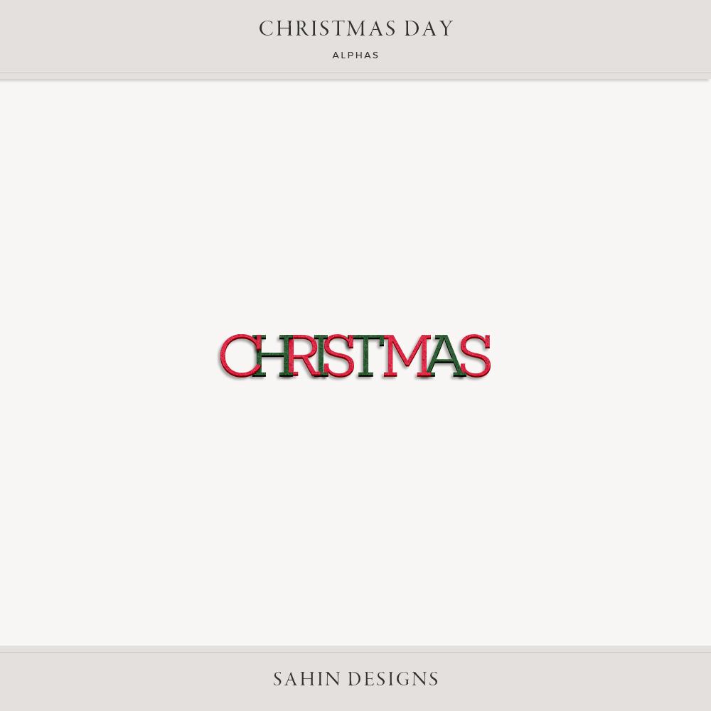Christmas Day Digital Scrapbook Alphas - Sahin Designs