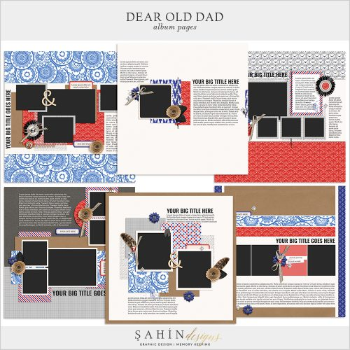 Dear Old Dad Digital Scrapbook Album Pages by Sahin Designs. Click to download the kit. Pin & save for later!