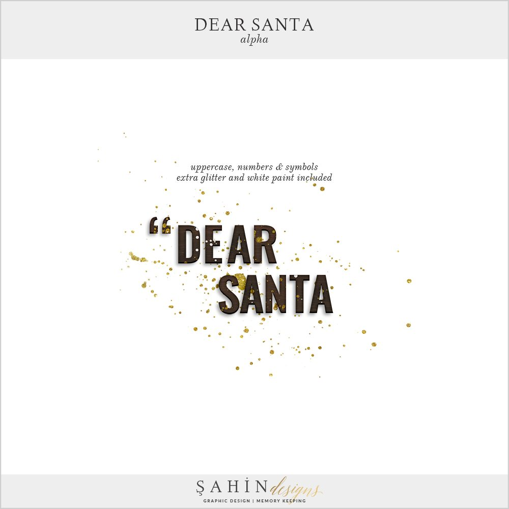 Dear Santa - Christmas Digital Scrapbook Alpha - Sahin Designs
