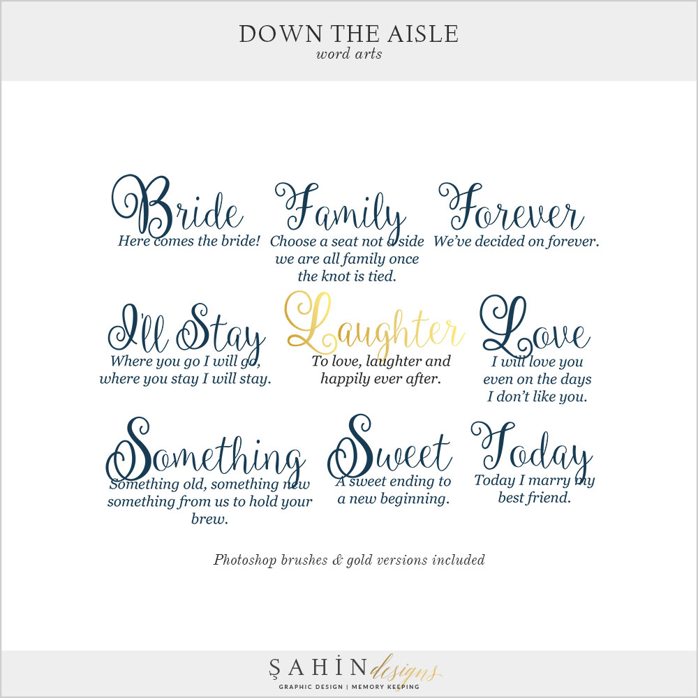Down The Aisle Digital Scrapbook Word Arts by Sahin Designs. Click to download the kit. Pin & save for later!
