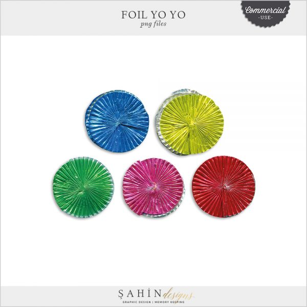 Foil Yo Yo by Sahin Designs. Commercial Use Digital Scrapbook Supplies. Click to download the kit. Pin & save for later!