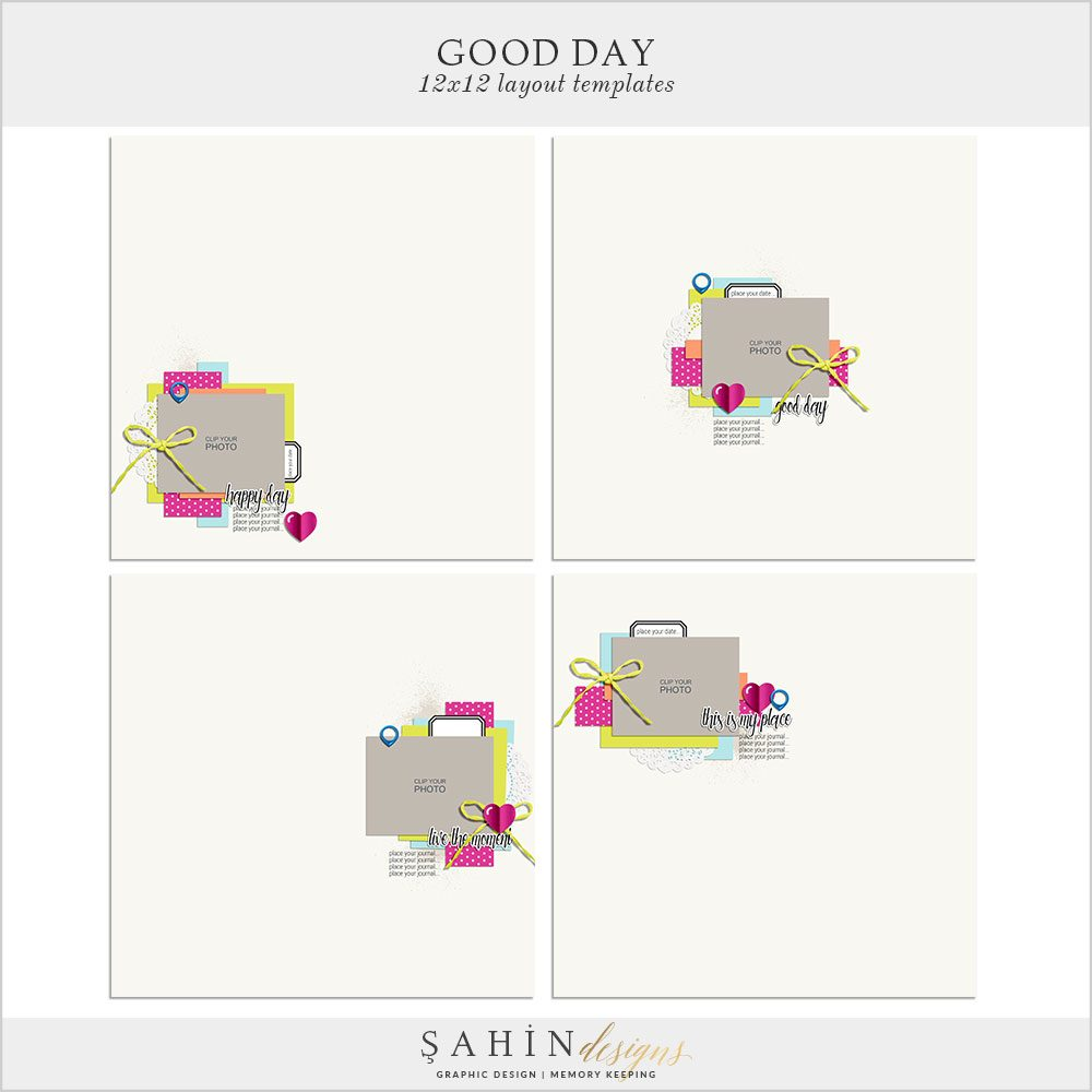 Good Day Digital Scrapbook Layout Templates/Sketches by Sahin Designs. Click to download the kit. Pin & save for later!