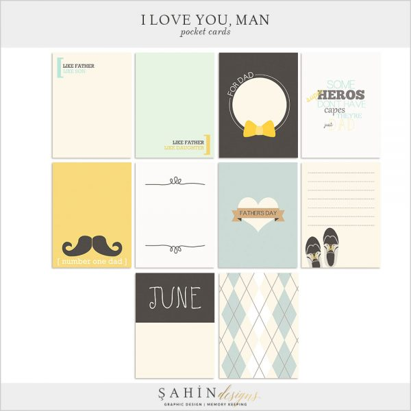 I Love You Man Digital Scrapbook Pocket Cards for Father's Day by Sahin Designs   Click thru to download the kit. Pin & save for later!