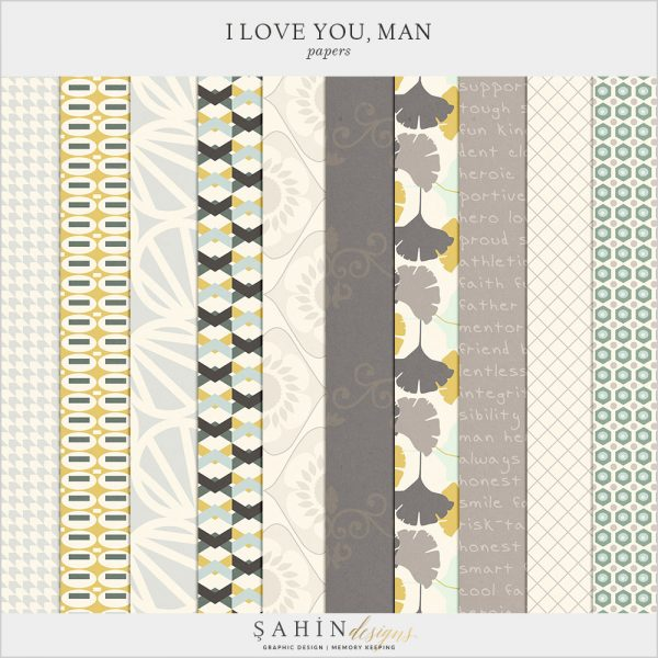 I Love You Man Digital Scrapbook Papers for Father's Day by Sahin Designs   Click thru to download the kit. Pin & save for later!