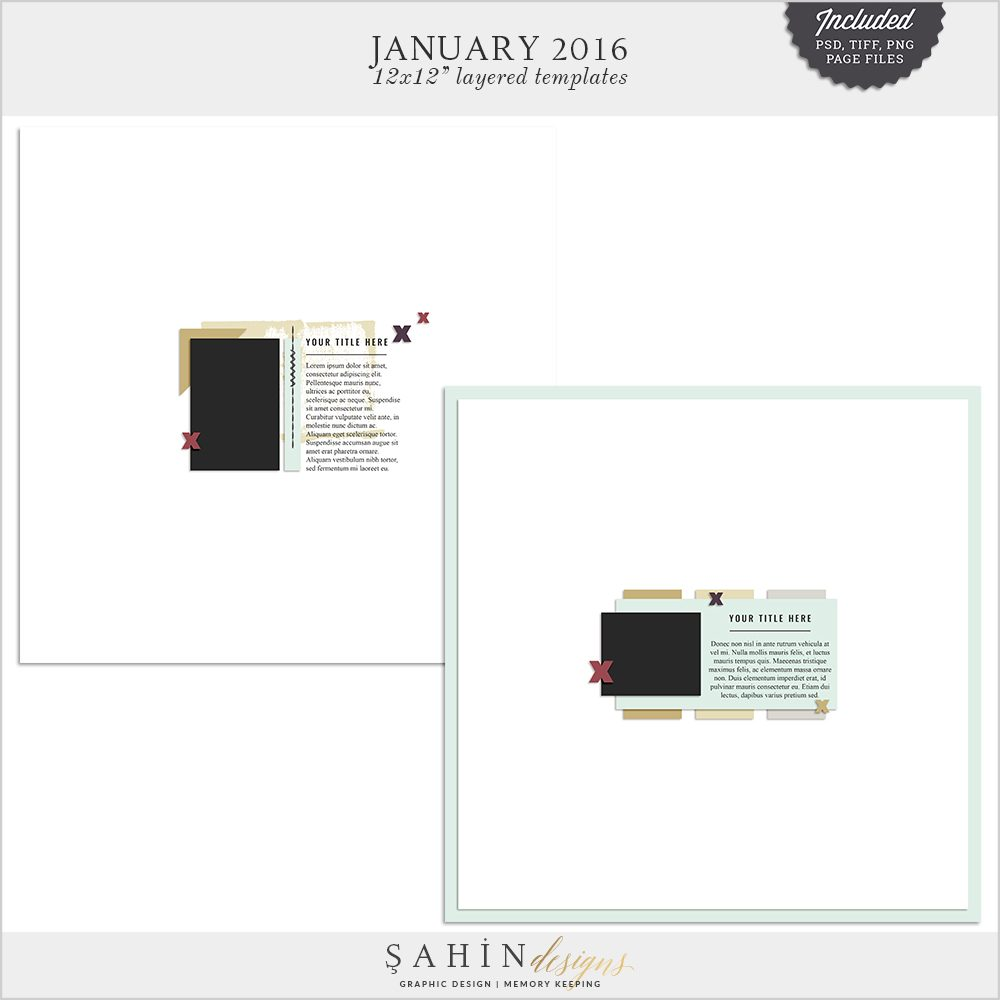 January 2016 Digital Scrapbook Layout Templates/Sketches by Sahin Designs. Click to download the kit. Pin & save for later!