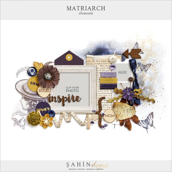 Matriarch Digital Scrapbook Elements by Sahin Designs. Click to download the kit. Pin & save for later!