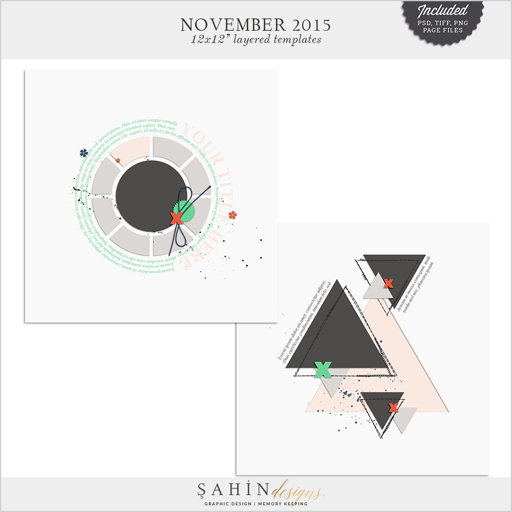 November 2015 Digital Scrapbook Layout Templates/Sketches by Sahin Designs. Click to download the kit. Pin & save for later!
