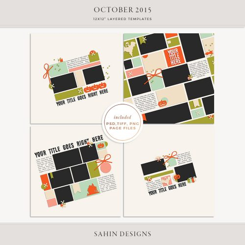 October 2015 Digital Scrapbook Layout Templates/Sketches - Sahin Designs