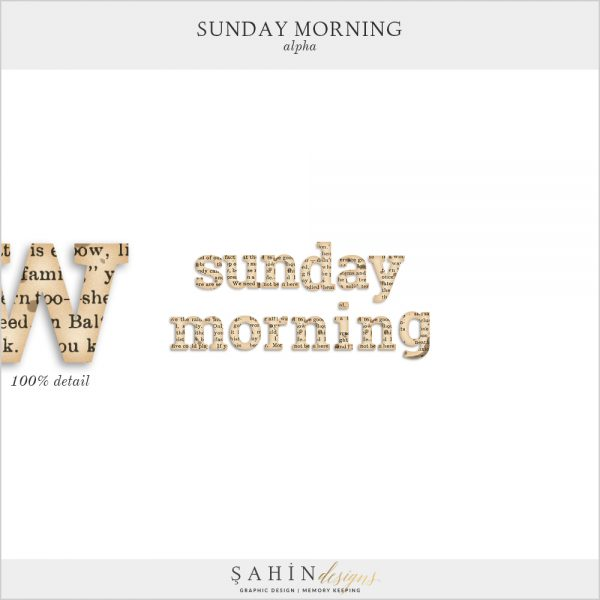 Sunday Morning Digital Scrapbook Alpha by Sahin Designs. Click to download the kit. Pin & save for later!