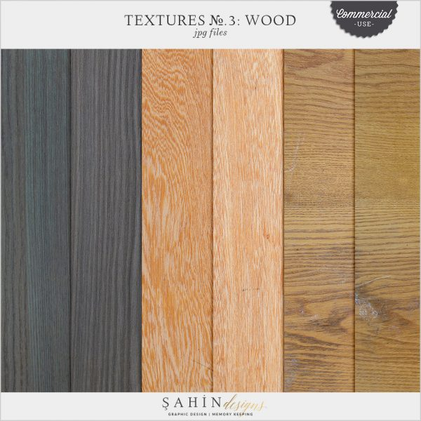 Textures No.3: Wood by Sahin Designs. Commercial Use Digital Scrapbook Supplies. Click to download the kit. Pin & save for later!