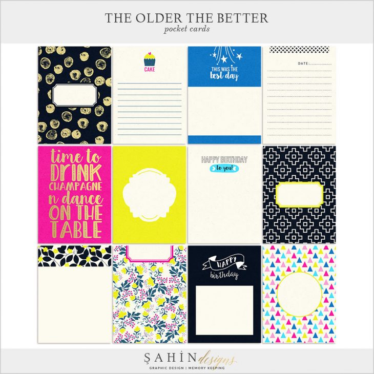 The Older The Better Digital Scrapbook Pocket Cards by Sahin Designs. Click to download the kit. Pin & save for later!