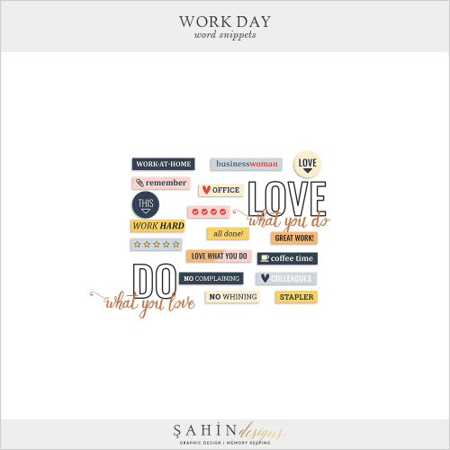 Work Day Digital Scrapbook Word Snippets by Sahin Designs. Click to download the kit. Pin & save for later!
