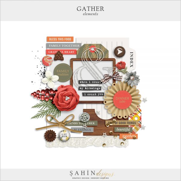 Gather Digital Scrapbook Elements by Sahin Designs. Click to download the kit. Pin & save for later!