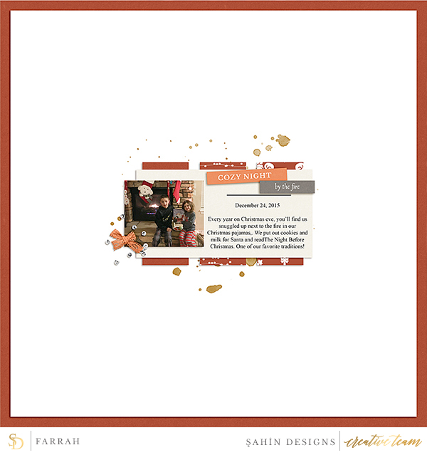 Digital scrapbook layout using Fireside collection by Sahin Designs. Click thru to see more inspirations. Pin & save for later!