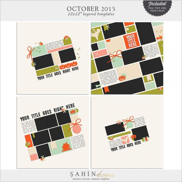 October 2015 Digital Scrapbook Layout Templates/Sketches by Sahin Designs. Click to download the kit. Pin & save for later!