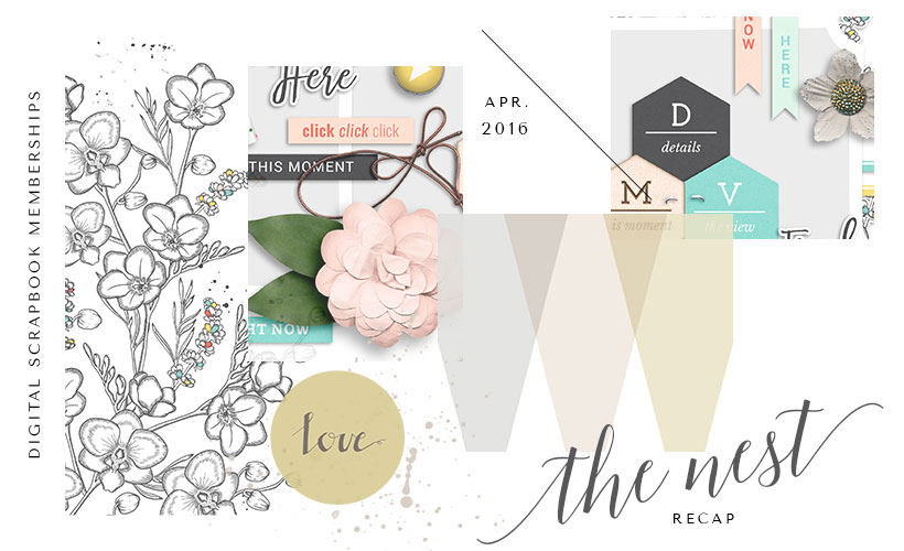 April The Butterfly Nest Recap - Digital Scrapbook Memberships - Sahin Designs