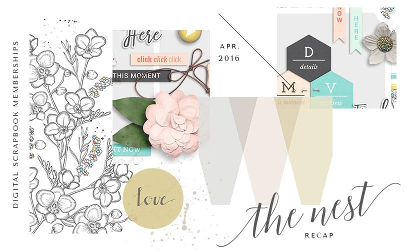 April The Butterfly Nest Recap - Digital Scrapbook Memberships - Sahin Designs
