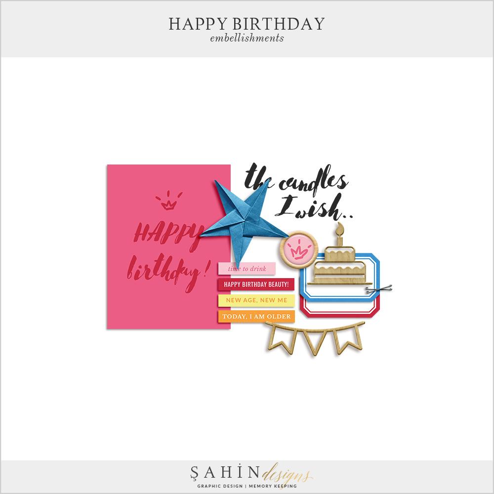 Happy Birthday Free Mini Scrapbook Kit - Sahin Designs - Digital Scrapbook
