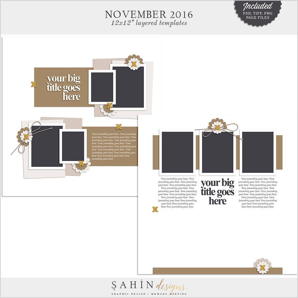 November 2016 Digital Scrapbook Layout Templates / Sketch - Sahin Designs
