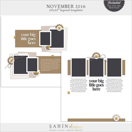 November 2016 Digital Scrapbook Layout Templates / Sketch - Sahin Designs