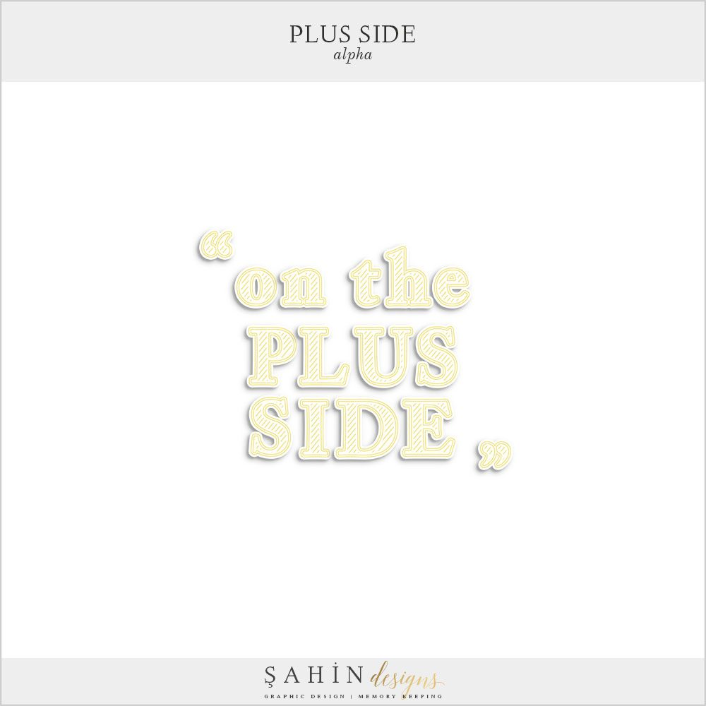 Plus Side Digital Scrapbook Alpha - Sahin Designs