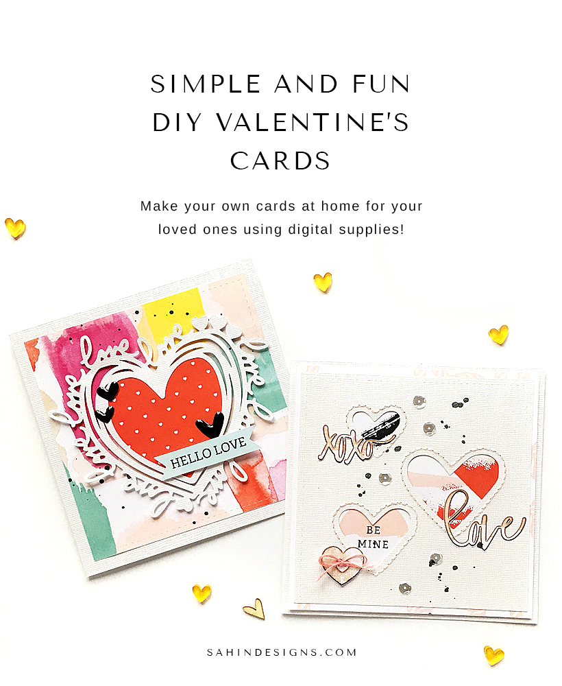 Simple and Fun DIY Valentine's Cards - Sahin Designs - Hybrid Scrapbook