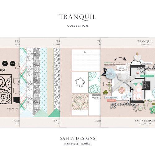Tranquil Digital Scrapbook Collection - Sahin Designs