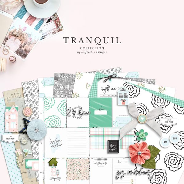Tranquil - Home Themed Digital Scrapbook Collection - Sahin Designs