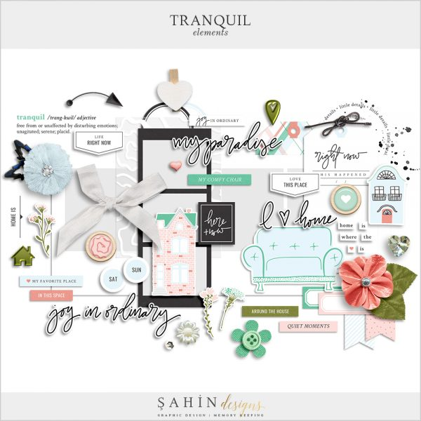Tranquil Digital Scrapbook Elements - Home - Sahin Designs