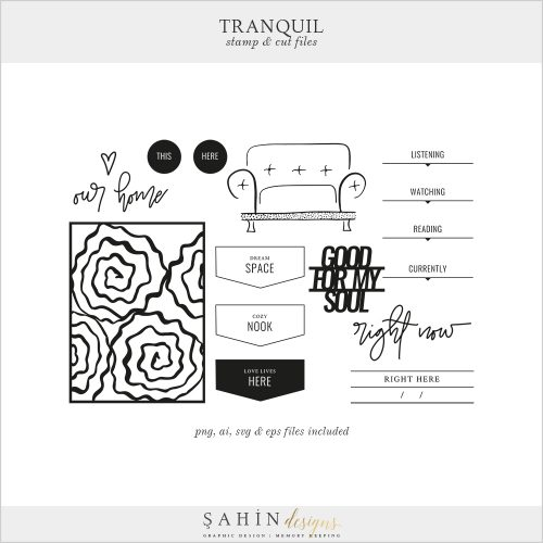 Tranquil Digital Scrapbook Stamps & Cut Files - Home - Sahin Designs