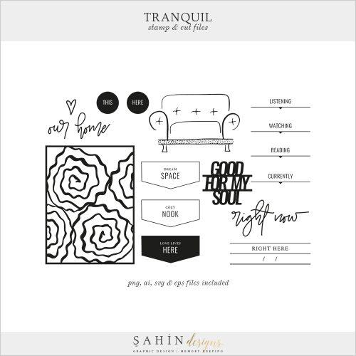 Tranquil Digital Scrapbook Stamps & Cut Files - Home - Sahin Designs