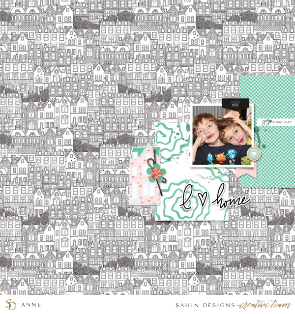 Home Digital Scrapbook Layout - Sahin Designs