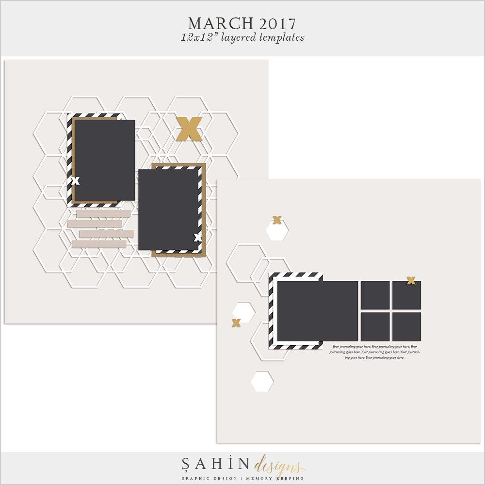 March 2017 Digital Scrapbook Layout Templates / Sketches - Sahin Designs