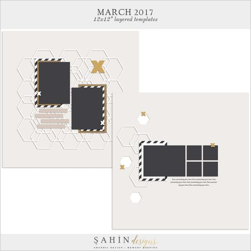 March 2017 Digital Scrapbook Layout Templates / Sketches - Sahin Designs