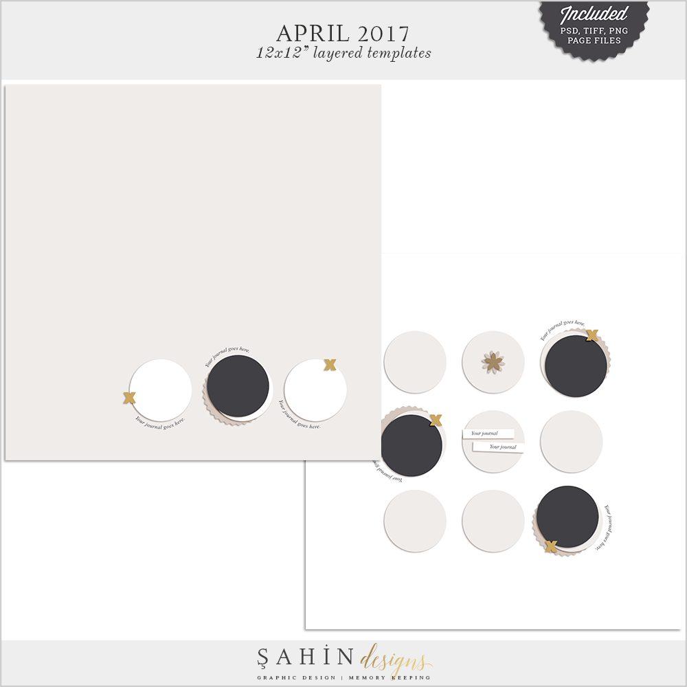 April 2017 Digital Scrapbook Layout Templates/Sketches - Sahin Designs