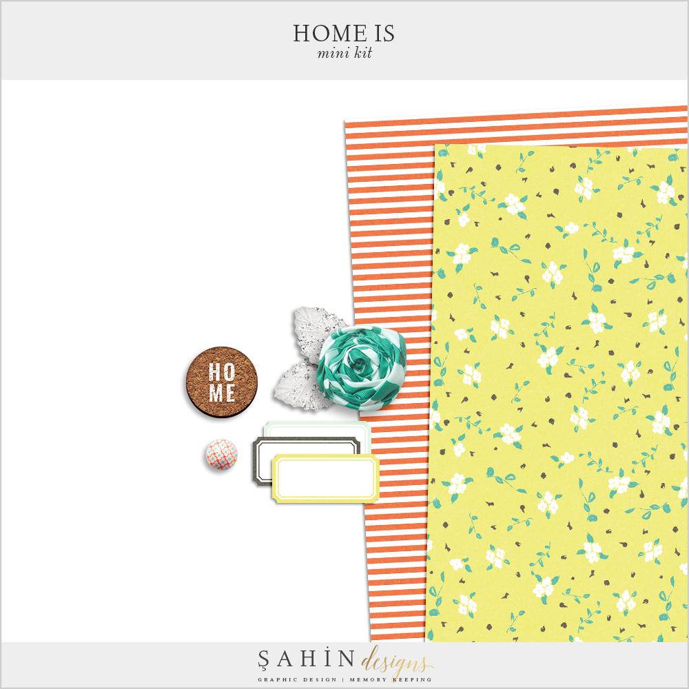 Home Is Free Digital Scrapbook Kit - Sahin Designs