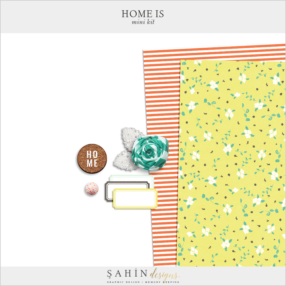 Home Is Free Digital Scrapbook Kit - Sahin Designs
