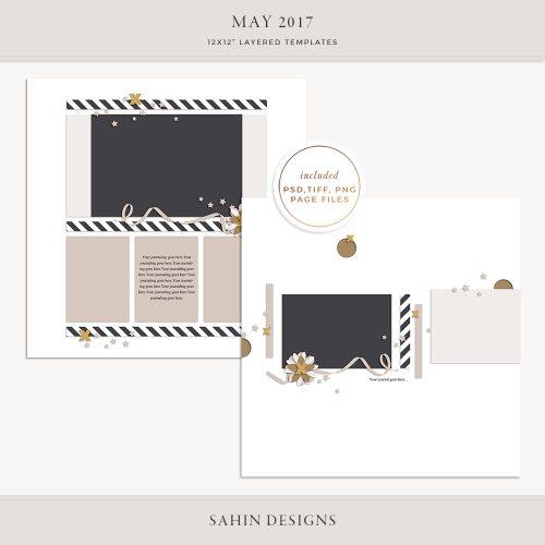 May 2017 Digital Scrapbook Layout Templates/Sketches - Sahin Designs