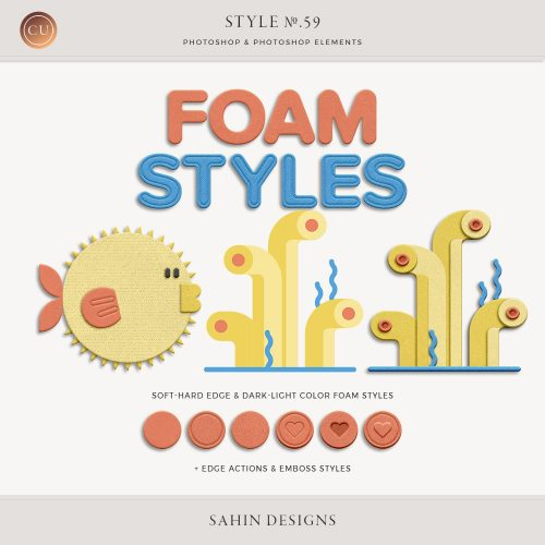 Foam Photoshop Layer Styles - Sahin Designs - CU Digital Scrapbook