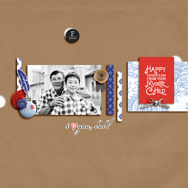 Father's Day Digital Scrapbook Layout - Sahin Designs